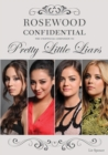 Rosewood Confidential : The Unofficial Companion to Pretty Little Liars - eBook