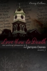 Love You To Death - Season 3 : The Unofficial Companion to The Vampire Diaries - eBook