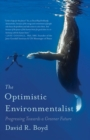 The Optimistic Environmentalist - eBook