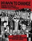 Drawn to Change : Graphic Histories of Working-Class Struggle - Book