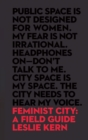 Feminist City : A Field Guide - eBook