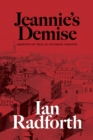 Jeannie's Demise : Abortion on Trial in Victorian Toronto - eBook