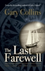 The Last Farewell : The Loss of the Collette - eBook