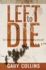 Left to Die : The Story of the SS Newfoundland Sealing Disaster - eBook