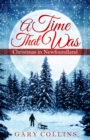 A Time That Was : Christmas in Newfoundland - eBook