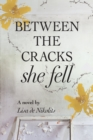 Between the Cracks She Fell - eBook