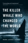 The Killer Whale Who Changed the World - eBook