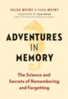 Adventures in Memory : The Science and Secrets of Remembering and Forgetting - Book