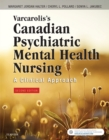Varcarolis's Canadian Psychiatric Mental Health Nursing, Canadian Edition - E-Book - eBook