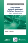 Computational Multiscale Modeling of Multiphase Nanosystems : Theory and Applications - eBook
