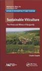 Sustainable Viticulture : The Vines and Wines of Burgundy - Book