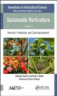 Sustainable Horticulture, Volume 1 : Diversity, Production, and Crop Improvement - Book
