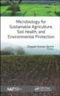 Microbiology for Sustainable Agriculture, Soil Health, and Environmental Protection - Book