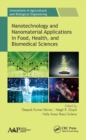 Nanotechnology and Nanomaterial Applications in Food, Health, and Biomedical Sciences - Book