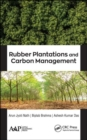 Rubber Plantations and Carbon Management - Book