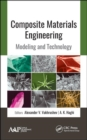 Composite Materials Engineering : Modeling and Technology - Book
