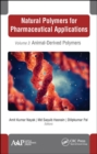 Natural Polymers for Pharmaceutical Applications : Volume 3: Animal-Derived Polymers - Book