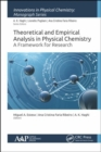 Theoretical and Empirical Analysis in Physical Chemistry : A Framework for Research - Book
