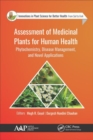 Assessment of Medicinal Plants for Human Health : Phytochemistry, Disease Management, and Novel Applications - Book