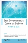 Drug Development for Cancer and Diabetes : A Path to 2025 - Book