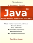 Java: A Beginner's Tutorial (4th Edition) : A Beginner's Tutorial - eBook