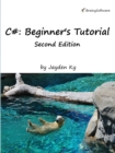 C#: A Beginner's Tutorial, Second Edition - eBook