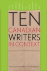 Ten Canadian Writers in Context - Book
