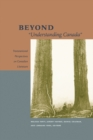 "Beyond ""Understanding Canada"" : Transnational Perspectives on Canadian Literature - Book"