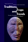 Traditions, Traps and Trends : Transfer of Knowledge in Arctic Regions - Book