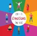 Emotions for Kids age 1-3 (Engage Early Readers: Children's Learning Books) - eBook