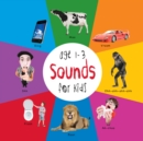 Sounds for Kids age 1-3 (Engage Early Readers: Children's Learning Books) - eBook