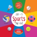Sports for Kids age 1-3 (Engage Early Readers: Children's Learning Books) - eBook