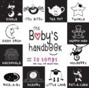 The Baby's Handbook: 21 Black and White Nursery Rhyme Songs, Itsy Bitsy Spider, Old MacDonald, Pat-a-cake, Twinkle Twinkle, Rock-a-by baby, and More (Engage Early Readers: Children's Learning Books) - eBook