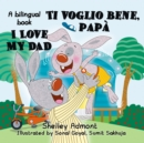I Love My Dad Ti voglio bene, papa - eBook