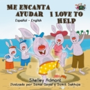Me encanta ayudar I Love to Help : Spanish English - eBook