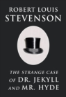 The Strange Case of Dr. Jekyll and Mr. Hyde - eBook