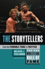 Pro Wrestling Hall Of Fame, The: The Storytellers : From the Terrible Turk to Twitter - eBook