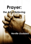 Prayer : The Art of Believing - eBook