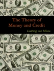The Theory of Money and Credit - eBook