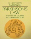 Parkinsons Law and Other Studies in Administration - eBook