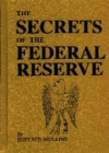 The Secrets of the Federal Reserve - eBook