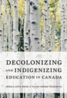 Decolonizing and Indigenizing Education in Canada - Book