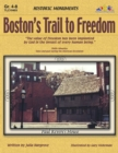 Boston's Trail to Freedom : Historic Monuments - eBook