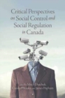 Critical Perspectives on Social Control and Social Regulation in Canada - Book