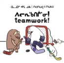 Nanuq and Nuka: Teamwork! : Bilingual Inuktitut and English Edition - Book