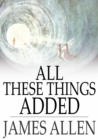 All These Things Added - eBook