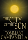 The City of the Sun : A Poetical Dialogue between a Grandmaster of the Knights Hospitallers and a Genoese Sea-captain, his Guest - eBook