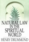 Natural Law in the Spiritual World - eBook