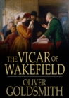 The Vicar of Wakefield : A Tale - eBook