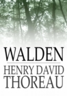 Walden : and On the Duty of Civil Disobedience - eBook